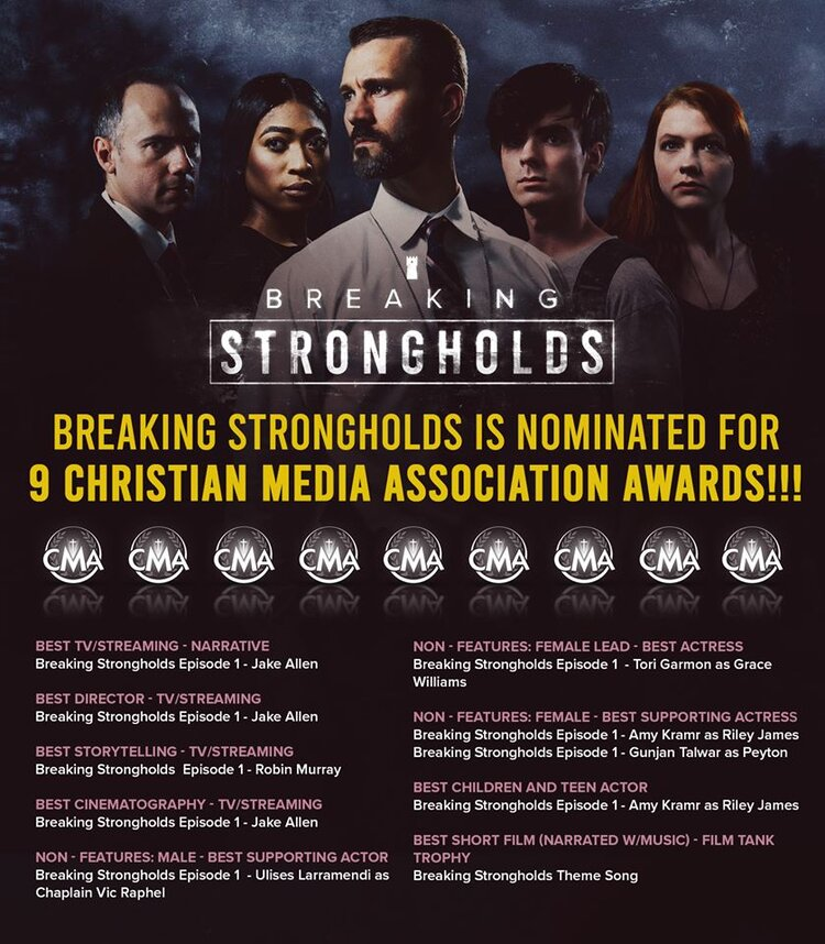 Breaking Strongholds Featuring OpenGate Writer Luke Oberholtzer Garners 9 Nominations